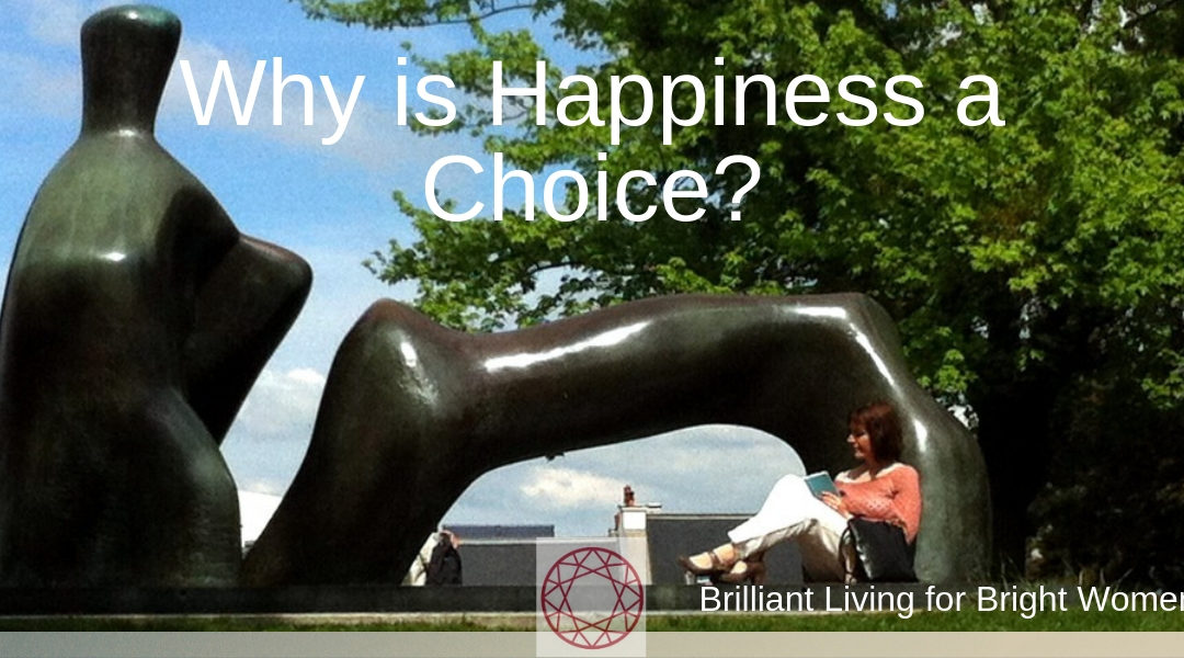 Why is happiness a choice?