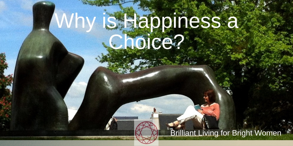 Why is happiness a choice