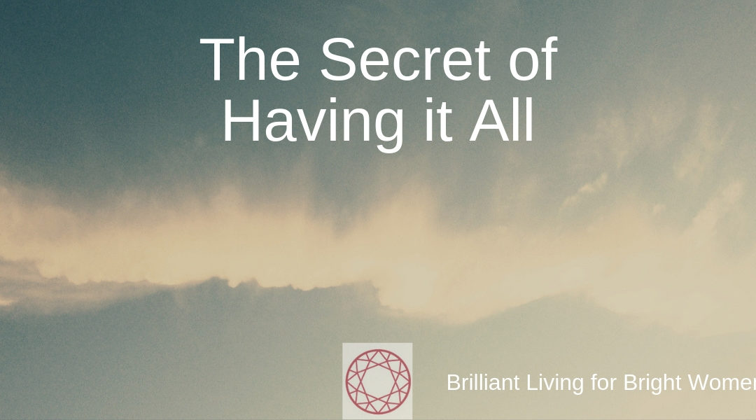 Master The Secret Of Having It All