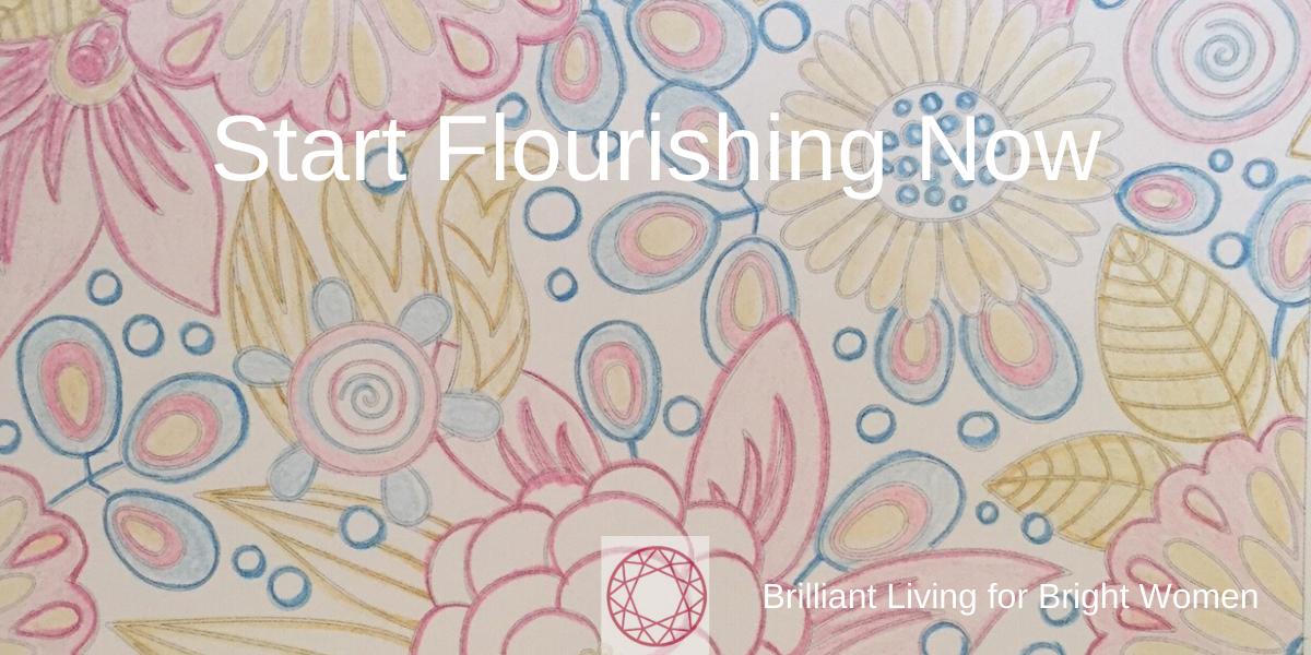 flourishing now