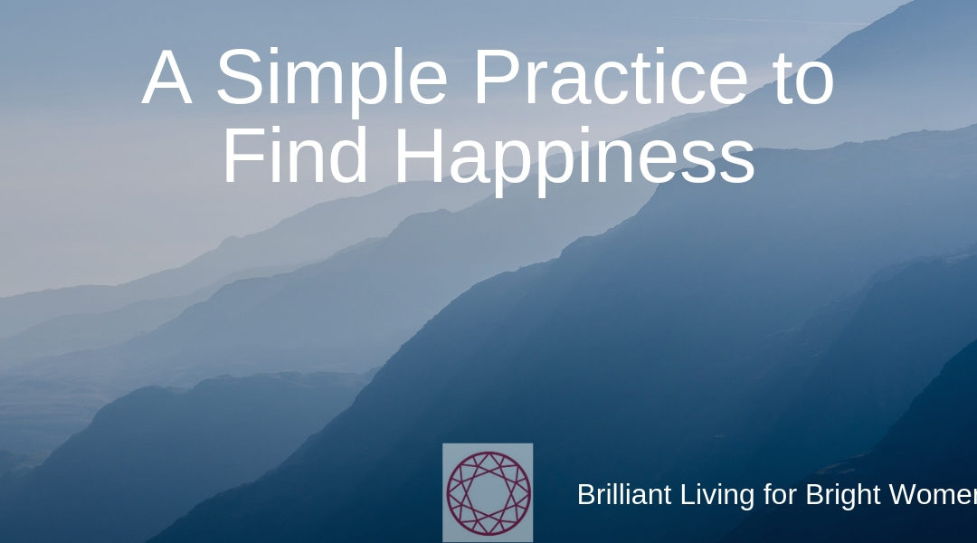 This simple practice will bring happiness to your life