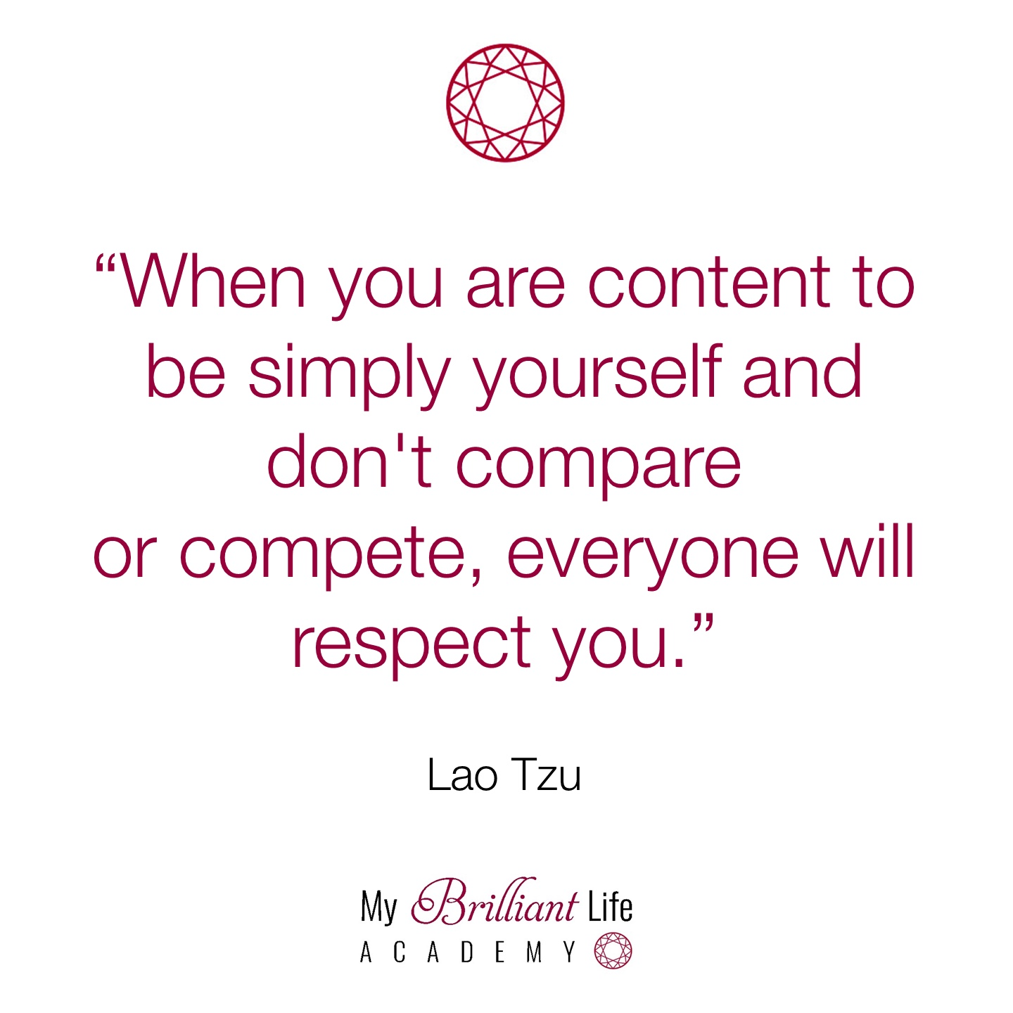 Be simply yourself - lao tzu